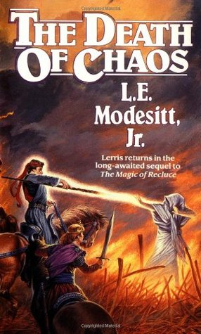The Death of Chaos by L.E. Modesitt Jr.