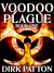 Voodoo Plague (Book One)