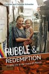 Rubble and Redemption: Finding life in the slums of Manila