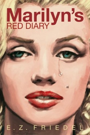 Marilyn's Red Diary by E.Z. Friedel