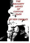 The Naughty Ladies of Cotton Glen