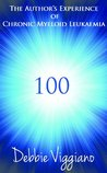 100 ~ The Author's Experience of Chronic Myeloid Leukaemia