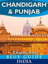 Chandigarh & Punjab - Blue Guide Chapter (from Blue Guide India)