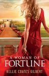 Woman of Fortune, A (Texas Gold Collection): A Texas Gold Novel