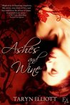 Ashes and Wine (Entangled Ever After)