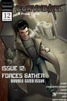 Curveball Issue 12: Forces Gather