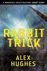 Rabbit Trick (Mindspace Investigations, #0.5)