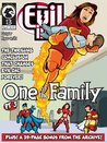 Evil Inc Monthly #13: One of the Family (Part Three)