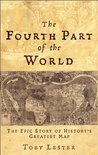 The Fourth Part of the World: The Epic Story of History's Greatest Map