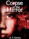 Corpse in the Mirror (SPRG Series)
