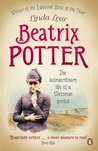 Beatrix Potter: The extraordinary life of a Victorian genius