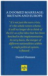 A Doomed Marriage: Britain and Europe