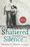 Shattered Silence, The Untold Story of a Serial Killer's Daughter