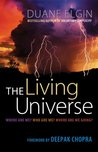 The Living Universe: Where Are We? Who Are We? Where Are We Going? (BK Life (Paperback))