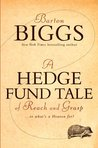 A Hedge Fund Tale of Reach and Grasp: Or What's a Heaven For