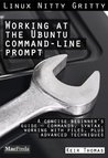 Working at the Ubuntu Command-Line Prompt