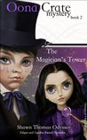 The Magician's Tower (Oona Crate Mystery: book 2)