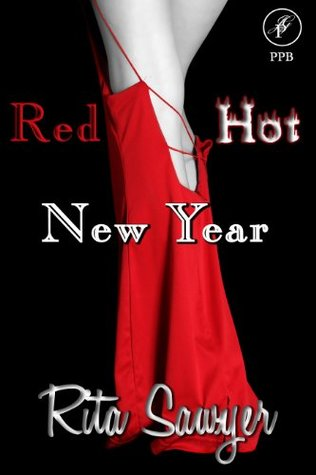Red Hot New Year by Rita Sawyer