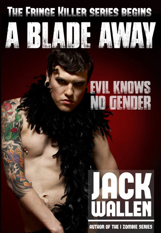 A Blade Away by Jack Wallen