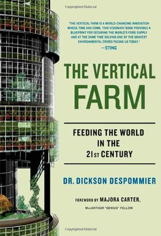 The Vertical Farm by Dickson Despommier