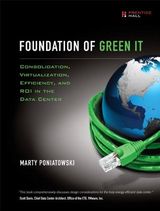 Foundation of Green IT by Marty Poniatowski
