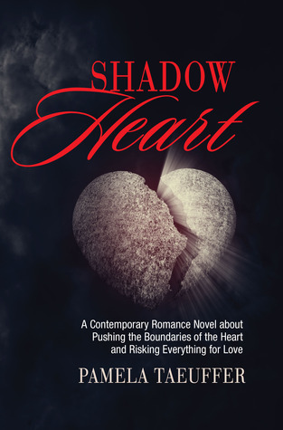 Shadow Heart by Pamela Taeuffer