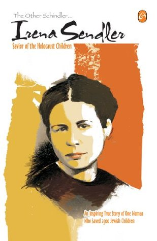 The Other Schindler... Irena Sendler by Abhijit Thite