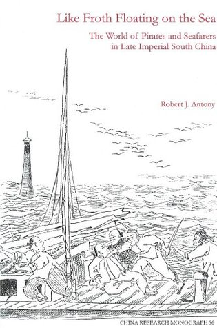 Like Froth Floating on the Sea by Robert J. Antony