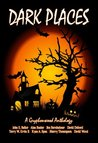 Dark Places- A Gryphonwood Anthology (Kindle Edition)