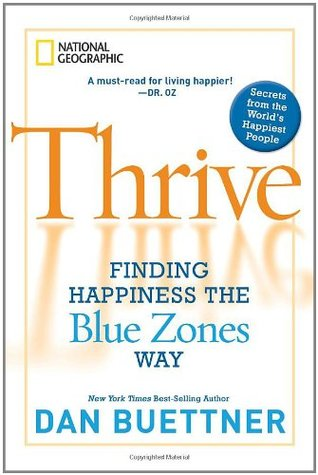 Thrive by Dan Buettner