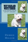 West Highland White Terrier: A dog journal for you to record your dog's life as it happens!