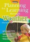 Planning for Learning Through the Weather
