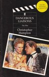 Dangerous Liaisons: The Film: A Screenplay