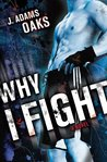 Why I Fight (Richard Jackson Books (Atheneum Paperback))