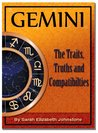 Gemini - Gemini Star Sign Traits, Truths and Love Compatibility
