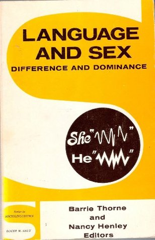 Language and Sex: Difference and Dominance