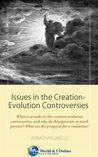 Issues in the Creation-Evolution Controversies