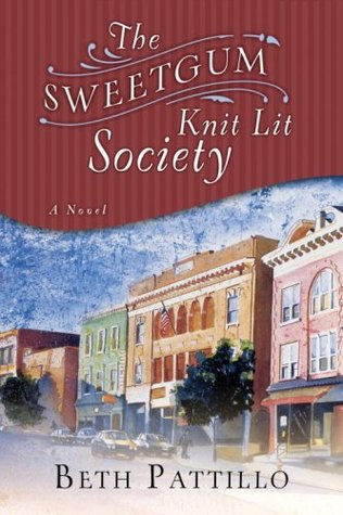 The Sweetgum Knit Lit Society by Beth Pattillo