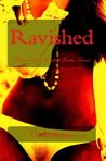 Ravished (A Tale of Seduction and Hung Men)