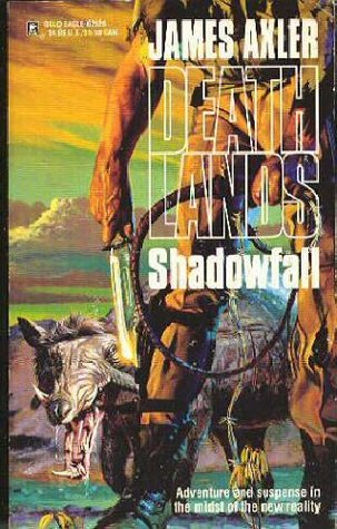 Shadowfall (Deathlands, #26)