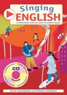 Singing English: 22 Photocopiable Songs and Chants for Learning English (Singing Languages)