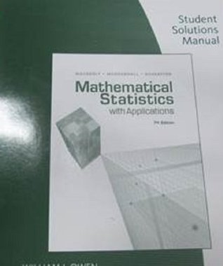 Mathematics Statistics With Application -Stud. Solution Manual