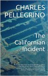 The Californian Incident