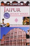 Jaipur: 10 Easy Walks