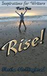Rise (Inspirations for Writers)