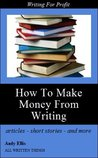 How to Make Money from Writing