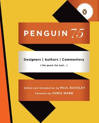 Penguin 75 by Paul Buckley