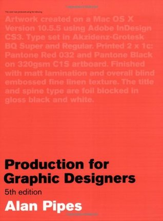 Production For Graphic Designers by Alan Pipes