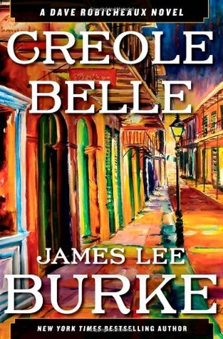 Creole Belle by James Lee Burke