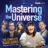 Mastering the Universe (BBC Audio)